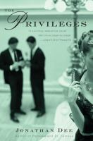 Cover of the book The privileges : a novel
