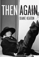 Book cover for Then Again by Diane Keaton