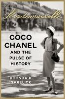 Mademoiselle : Coco Chanel and the pulse of history