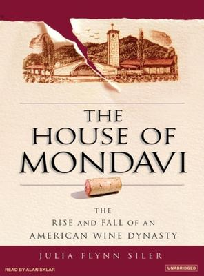 Cover Art for The house of Mondavi