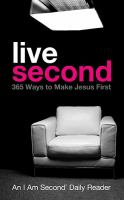 Live second : 365 ways to make Jesus first