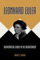 Leonhard Euler : mathematical genius in the Enlightenment