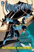Nightwing : old friends, new enemies
