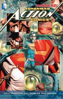 Superman - Action Comics. Volume 3, At the end of days
