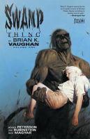 Swamp Thing. Volume 1