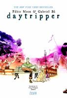 Daytripper the Deluxe Edition