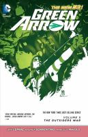 Green Arrow. Volume 5, The Outsiders War