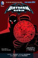 Batman and Robin. Volume 5, The big burn