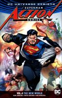Superman Action Comics: Vol. 4, The New World