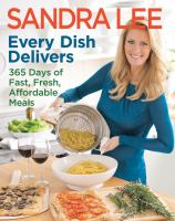 Every dish delivers : 365 days of fast, fresh, affordable meals