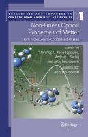 Non-linear optical properties of matter [electronic resource] : from molecules to condensed phases