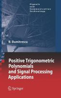 Positive trigonometric polynomials and signal processing applications [electronic resource]