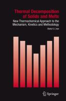Thermal decomposition of solids and melts [electronic resource] : new thermochemical approach to the mechanism, kinetics, and methodology