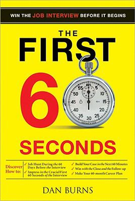 cover of the book The First 60 Seconds: Win the Job Interview Before it Begins