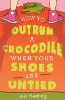How to Outrun A Crocodile When your Shoes Are Untied