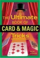 The Ultimate Book of Card & Magic Tricks