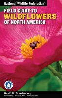 National Wildlife Federation Field Guide to Wildflowers of North Amererica
