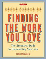The AARP Crash Course in Finding the Work You Love
