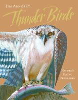 Cover of the book Thunder birds : nature's flying predators
