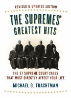 The Supremes' greatest hits : the 37 Supreme Court cases that most directly affect your life