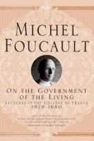 On the government of the living : On the government of the living