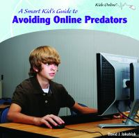 A smart kid's guide to avoiding online predators