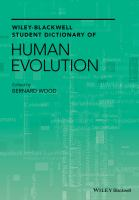 Wiley-blackwell student dictionary of human evolution [electronic resource]