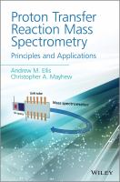 Proton transfer reaction mass spectrometry [electronic resource] : principles and applications