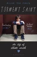 Torment saint : the life of Elliott Smith