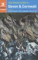 The rough guide to Devon & Cornwall /written and researched by Robert Andrews.