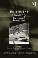 Religion and knowledge [electronic resource] : sociological perspectives