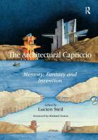 The architectural capriccio : memory, fantasy and invention