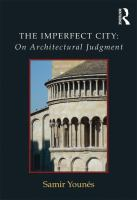 The imperfect city : on architectural judgment