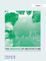 The greening of architecture : a critical history and survey of contemporary sustainable architecture and urban design