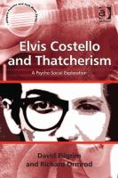 Elvis Costello and Thatcherism : a psycho-social exploration