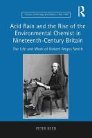 Acid rain and the rise of the environmental chemist in nineteenth-century Britain [electronic resource]
