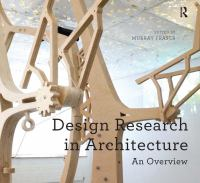 Design research in architecture : an overview