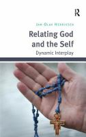Relating God and the self [electronic resource] : dynamic interplay