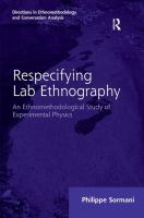 Respecifying lab ethnography [electronic resource] : an ethnomethodological study of experimental physics