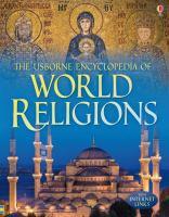 The Usborne Encyclopedia of World Religions