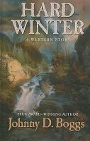 Hard winter [text (large print)] : a western story