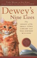 Dewey's nine lives [large print] : the legacy of the small-town library cat who inspired millions