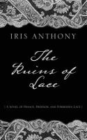 The ruins of lace [text (large print)]