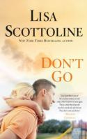 Don't go [text (large print)]