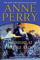 Midnight at Marble Arch [text (large print)] : a Charlotte and Thomas Pitt novel