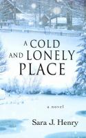 A cold and lonely place [text (large print)] 