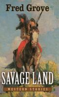Savage Land: Western Stories