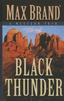 Black Thunder: A Western Trio