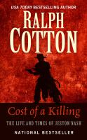 Cost of A Killing: The Life and Times of Jeston Nash