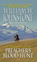 The first mountain man : Preacher's blood hunt